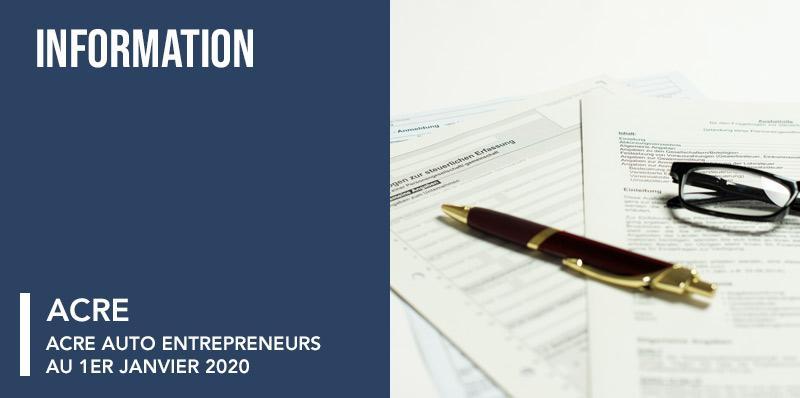 ACRE auto entrepreneurs au 1er janvier 2020
