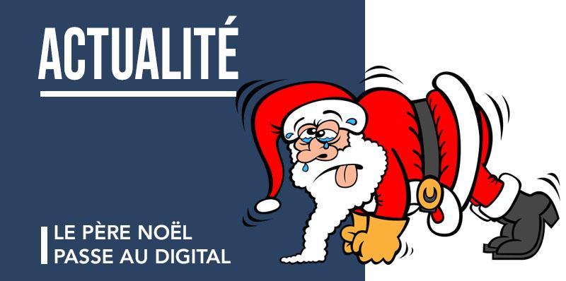 Le Père Noël passe au digital